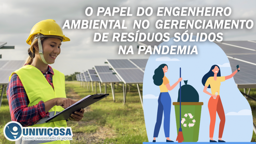 Como o Engenheiro Ambiental age neste período de pandemia no que se refere ao gerenciamento de resíduos sólidos.